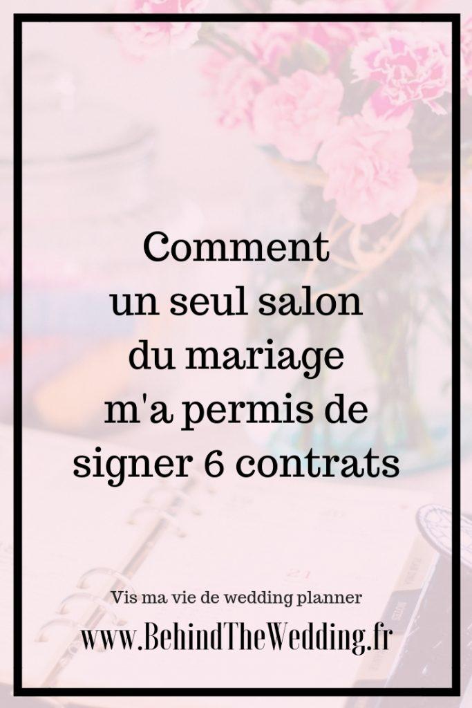 Comment un seul salon du mariage m'a permis de signer 6 contrats