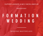 Formation wedding par Super Planner x MC2 Mon Amour